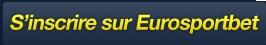 S'inscrire sur EurosportBet